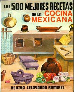 500 Mejores Recetas de la Cocina Mexicana