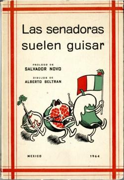 Cover of Las Senadoras Suelen Guisar, 1964