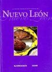 Consejo Nacional para la Cultura y las Artes (Mexico). La Cocina familiar en el estado de Nuevo León. México : CONACULTA : Océano, 2001 [TX716 .M4 N84 2001].