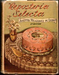 Front cover of Repostería Selecta (1950) by Josefina Velázquez de León.