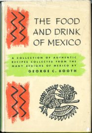 The Food and drink of Mexico by George C. Booth (1964)