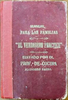 Front cover of El Verdadero Práctico: Manual para las Familias (191?) by Alejandro Pardo
