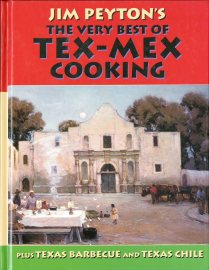 Jim Peyton's The Very Best of Tex-Mex Cooking...(2005) by Jim Peyton