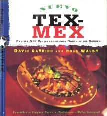 Nuevo Tex-Mex (1998) by David Garrido and Robb Walsh