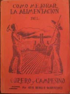 Como Mejorar la Alimentacion del Obrero y Campesino