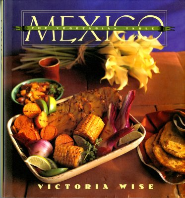 Cover of The Vegetarian Table: Mexico (1995) by Victoria Wise