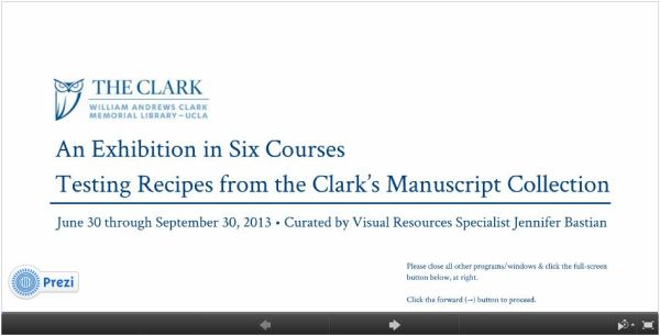 An Exhibition in Six Courses: Testing Recipes from the Clark's Manuscript Collection