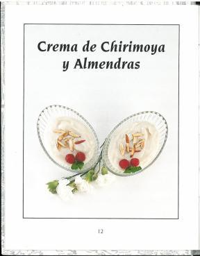 Crema de Chirimoya y Almendras (p. 12). Chirimoya y Guanábana (1999) by Emöke Ijjász.