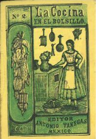 La Cocina en el Bolsillo No. 2. Antonio Vanegas Arroyo. UTSA Libraries Special Collections.
