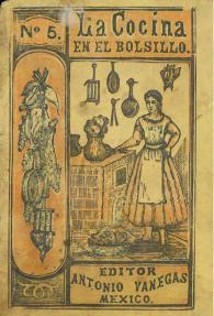 La Cocina en el Bolsillo No. 5. Antonio Vanegas Arroyo. UTSA Libraries Special Collections.