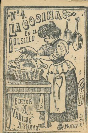 La Cocina en el Bolsillo No. 4. Antonio Vanegas Arroyo. UTSA Libraries Special Collections.