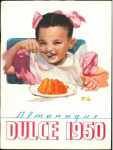 Almanaque Dulce 1950. Unión Nacional de Productores de Azúcar (Mexico). UTSA Libraries Special Collections.